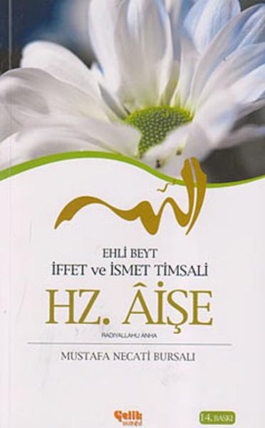 Ehli Beyt İffet ve İsmet Timsali Hz. Aişe.pdf