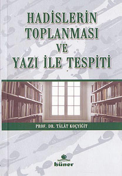 Hadislerin Toplanması ve Yazı İle Tespiti.pdf