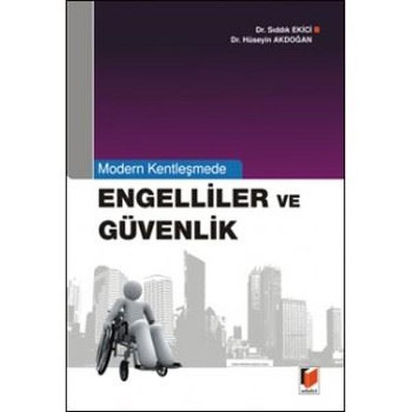 Modern Kentleşmede Engelliler ve Güvenlik.pdf