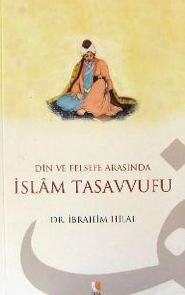 Din ve Felsefe Arasında İslam Tasavvufu