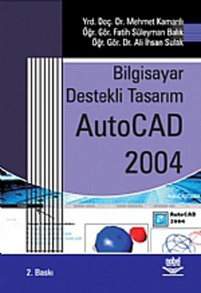 Bilgisayar Destekli Tasarım AutoCAD 2004.pdf
