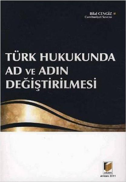 Türk Hukukunda Ad ve Adın Değiştirilmesi.pdf