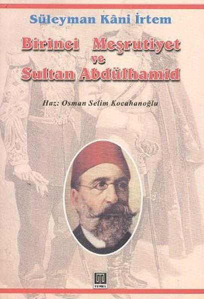 Birinci Meşrutiyet ve Sultan Abdülhamid.pdf