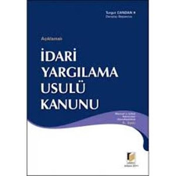 Açıklamalı İdari Yargılama Usulü Kanunu.pdf