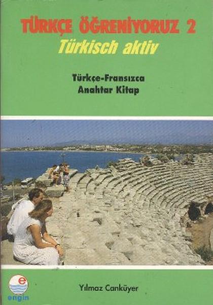 Türkçe Öğreniyoruz 2 - Türkçe-Fransızca Anahtar Kitap.pdf