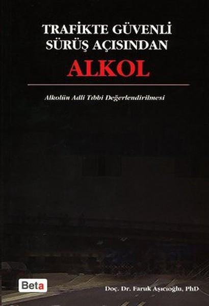 Trafikte Güvenli Sürüş Açısından Alkol.pdf