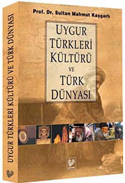 Uygur Türkleri Kültürü ve Türk Dünyası.pdf