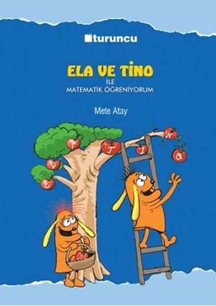 Ela ve Tino ile Matematik Öğreniyorum.pdf