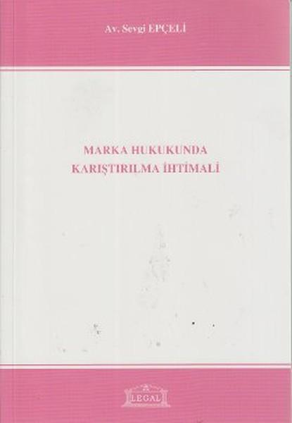 Marka Hukukunda Karıştırılma İhtimali.pdf