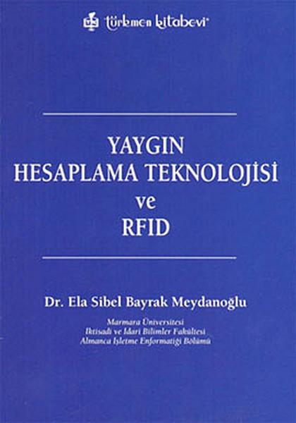 Yaygın Hesaplama Teknolojisi ve RFID.pdf