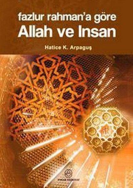 Fazlur Rahmana Göre Allah ve İnsan.pdf