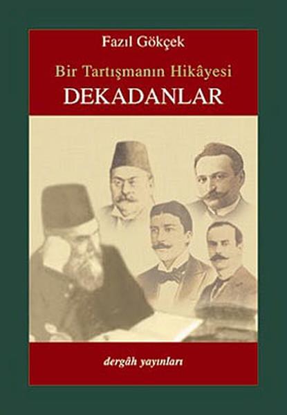 Bir Tartışmanın Hikayesi Dekadanlar.pdf