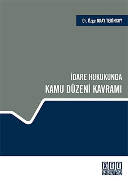 İdare Hukukunda Kamu Düzeni Kavramı.pdf