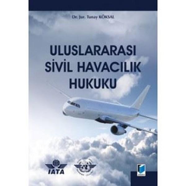 Uluslararası Sivil Havacılık Hukuku.pdf