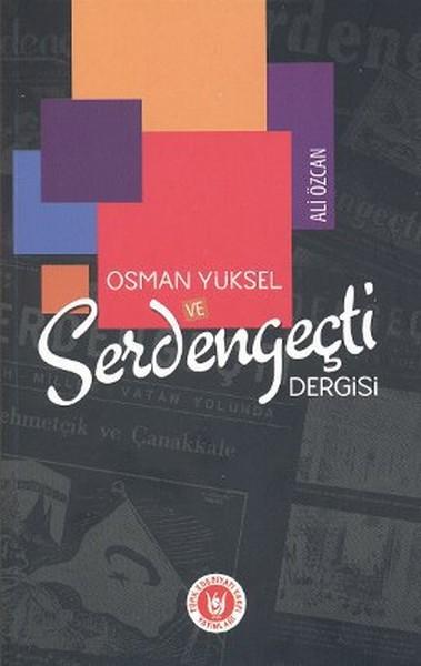 Osman Yüksel ve Serdengeçti Dergisi.pdf
