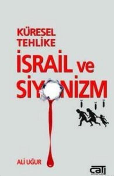 Küresel Tehlike İsrail ve Siyonizm.pdf
