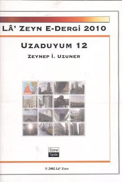La Zeyn E- Dergi 2010 Uzaduyum 12.pdf