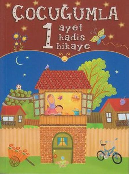 Çocuğumla 1 Ayet 1 Hadis 1 Hikaye.pdf