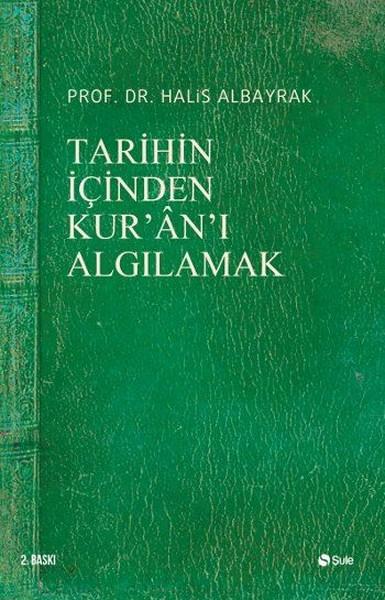 Tarihin İçinden Kuranı Algılamak.pdf