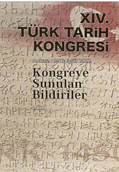 14. Türk Tarih Kongresi - 1. Cilt.pdf
