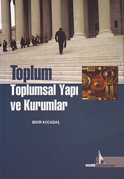 Toplum Toplumsal Yapı ve Kurumlar.pdf