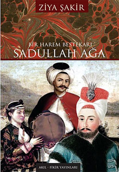 Bir Harem Bestekarı Sadullah Ağa.pdf