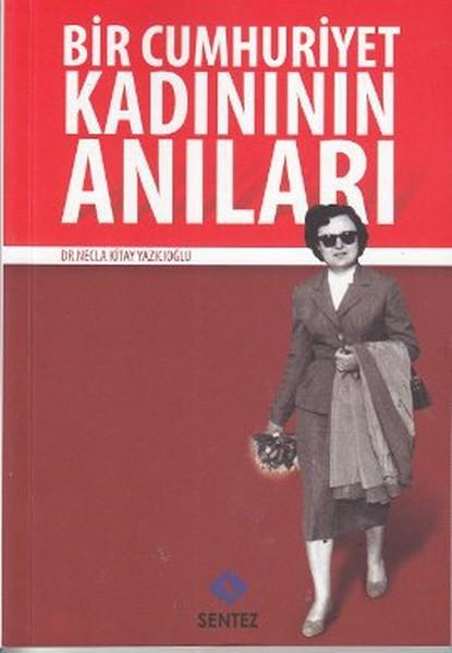 Bir Cumhuriyet Kadınının Anıları.pdf