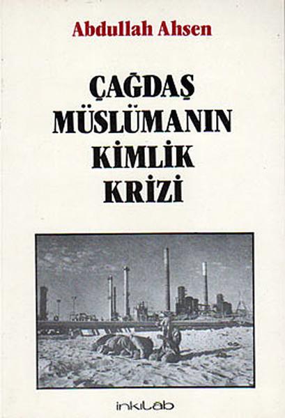 Çağdaş Müslümanın Kimlik Krizi.pdf