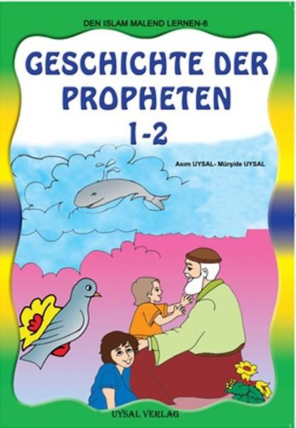 Die Geschichte Der Propheten 1 - 2