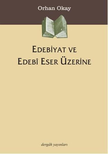 Edebiyat ve Edebi Eser Üzerine.pdf
