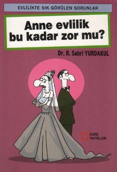 Anne Evlilik Bu Kadar Zor Mu?.pdf