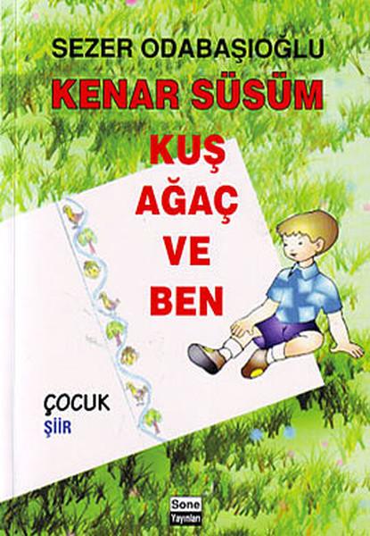 Kenar Süsüm Kuş Ağaç ve Ben.pdf