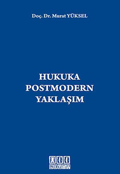 Hukuka Postmodern Yaklaşım.pdf