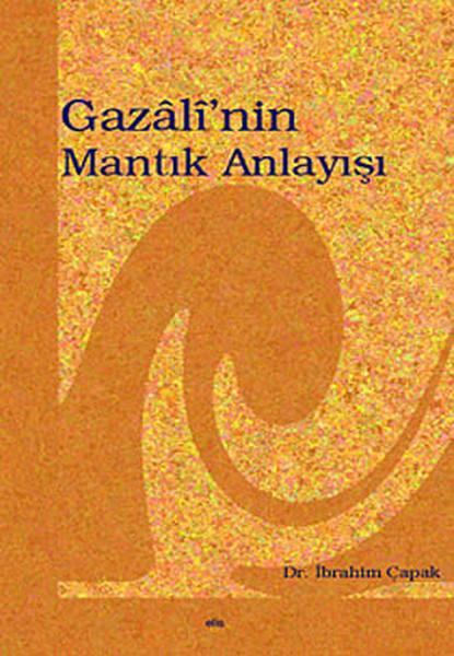 Gazalinin Mantık Anlayışı.pdf