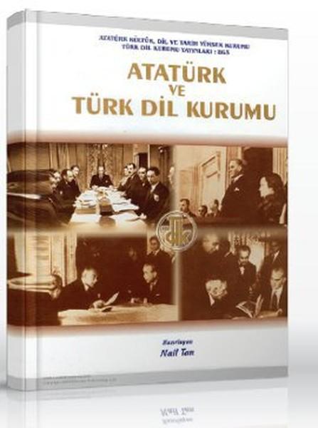 Atatürk ve Türk Dil Kurumu