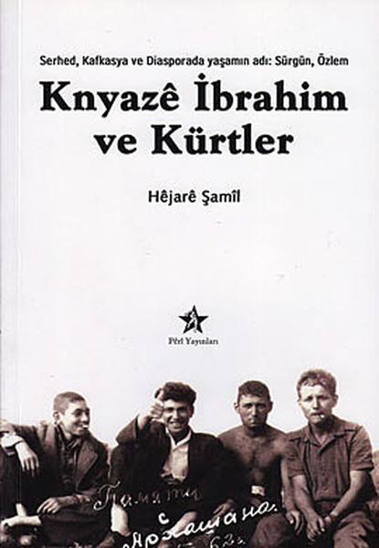 Knyaze İbrahim ve Kürtler.pdf