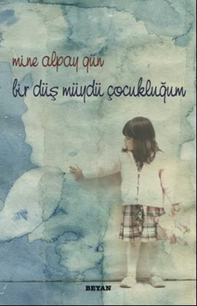 Bir Düş müydü Çocukluğum.pdf