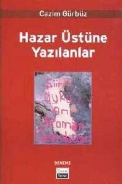 Hazar Üstüne Yazılanlar.pdf