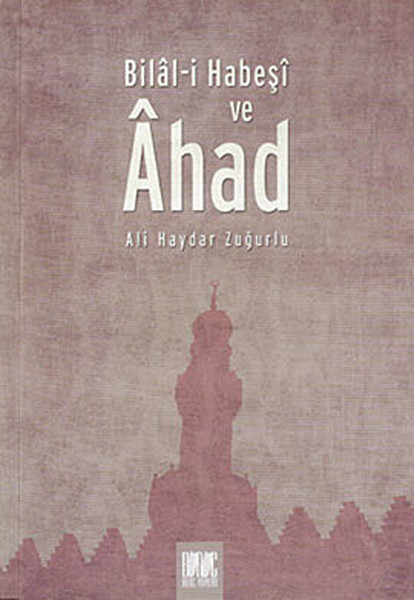 Bilal-i Habeşi ve Ahad.pdf