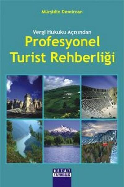 Vergi Hukuku Açısından Profesyonel Turist Rehberliği.pdf