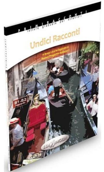 Undici Racconti - İtalyanca Okuma Kitabı Orta-Üst Seviye (B1-B2).pdf