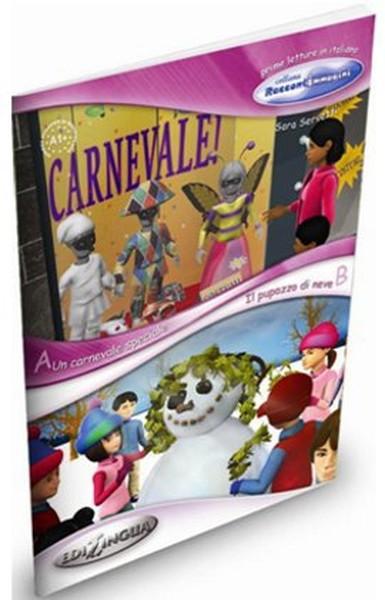 Un Carnevale Speciale - Il Pupazzo di Neve (İtalyanca Okuma Kitabı 6-11 yaş) Temel-Üst Seviye (A1+).pdf
