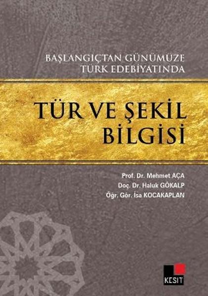 Başlangıçtan Günümüze Türk Edebiyatında Tür ve Şekil Bilgisi.pdf