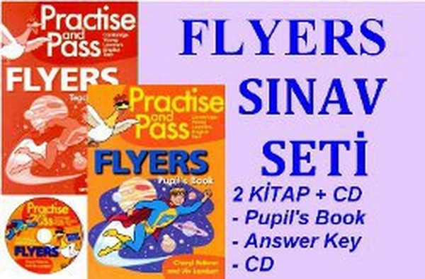 Flyers Sınav Seti (Pupils Book + Teachers Book + CD).pdf