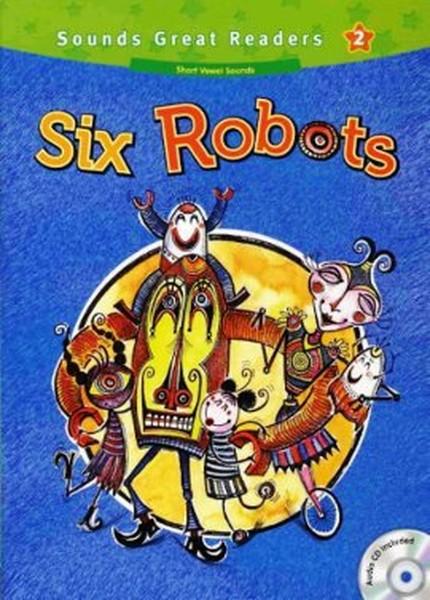 Six Robots +CD (Sounds Great Readers-2).pdf