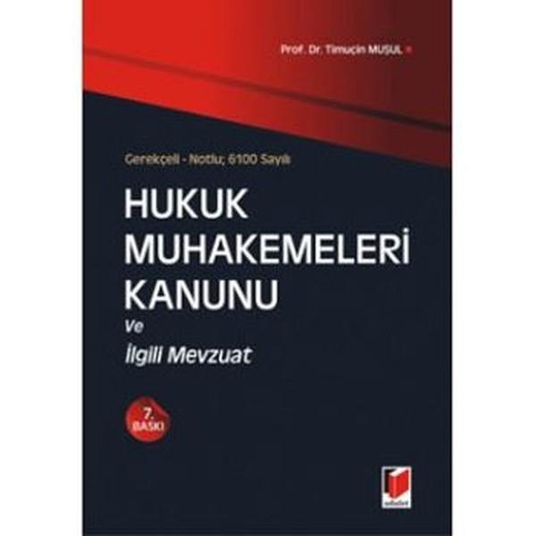 6100 Sayılı Hukuk Muhakemeleri Kanunu ve İlgili Mevzuat.pdf