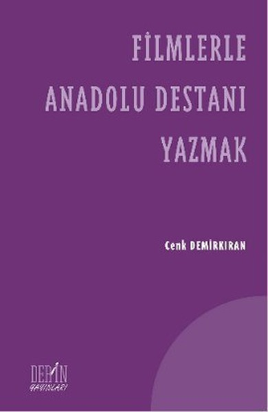 Filmlerle Anadolu Destanı Yazmak.pdf