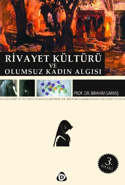 Rivayet Kültürü ve Olumsuz Kadın Algısı.pdf