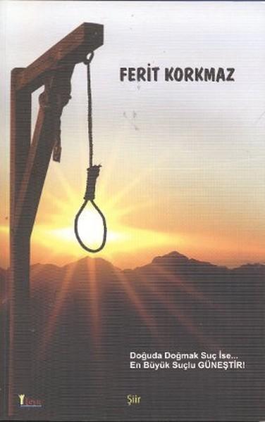 Doğuda Doğmak Suç İse En Büyük Suçlu Güneştir.pdf