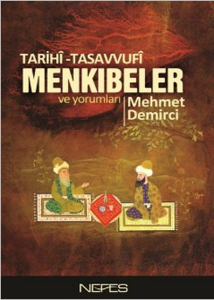 Tarihi-Tasavvufi Menkıbeler ve Yorumları.pdf
